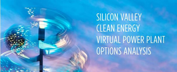 New Report: Silicon Valley Clean Energy Virtual Power Plant Options Analysis